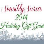 SensiblySara's 2014 Holiday Gift Guide