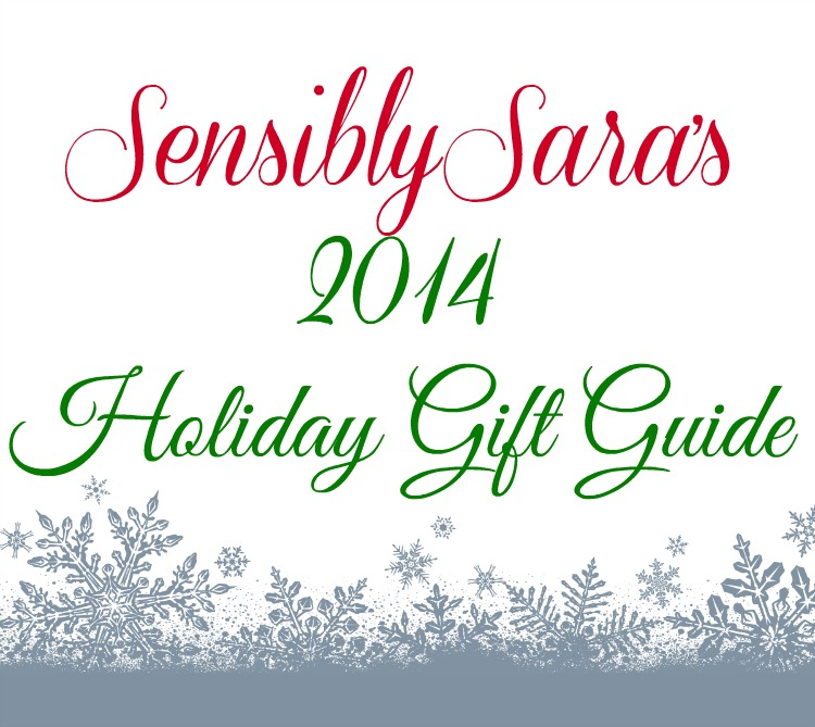 SensiblySara's 2014 Holiday Gift Guide