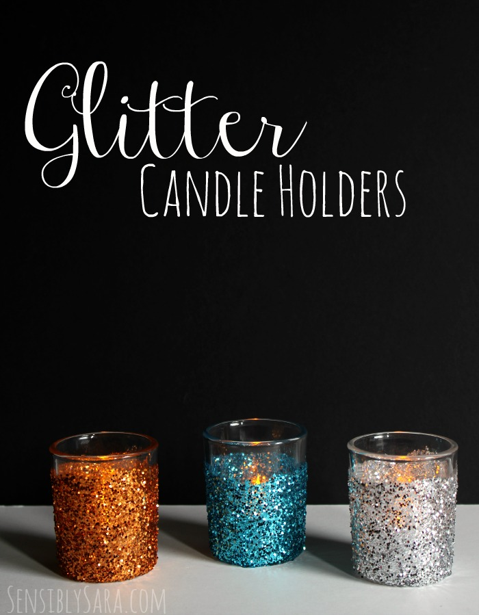 DIY Glitter Candle Holders | SensiblySara.com