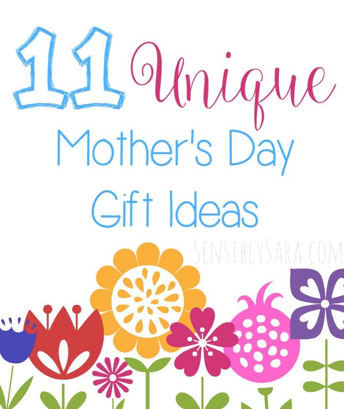 11 Unique Mother 39 S Day Gift Ideas