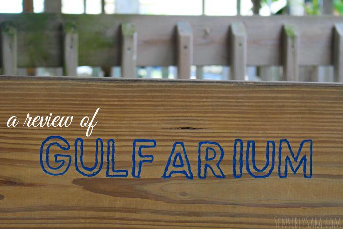 Florida's Gulfarium | SensiblySara.com