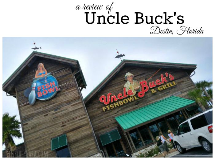 Uncle Buck's Fishbowl Destin | SensiblySara.com