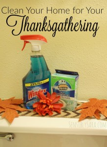Clean & Prepare Your Home for a #HappyThanksGathering [AD]