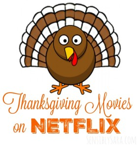 Thanksgiving Movies on Netflix #StreamTeam