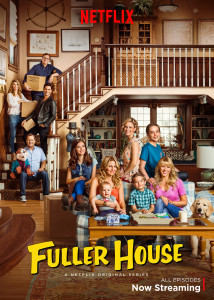 Fuller House on Netflix! #StreamTeam