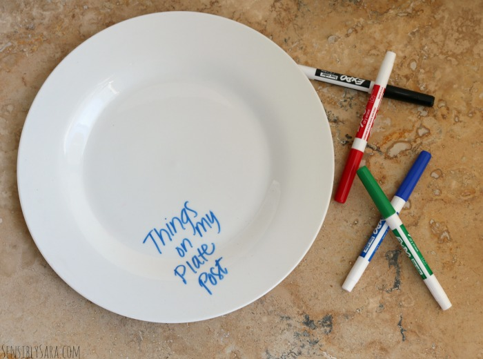 Feel Less Overwhelmed and Use a White Board Plate | SensiblySara.com