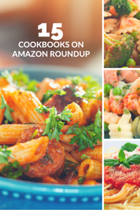 15 Cookbooks to Make Weekly Meal Planning Easier