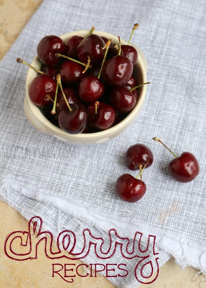 15 Cherry Recipes for National Cherry Month | SensiblySara.com