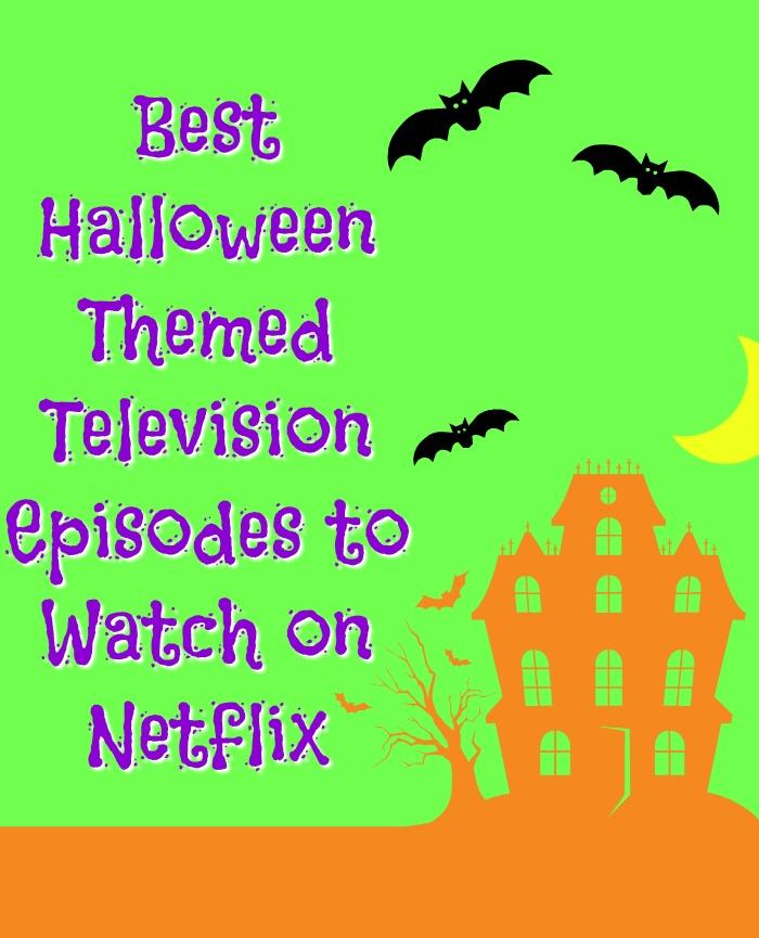 Best Halloween Themed Television Episodes on Netflix | SensiblySara.com