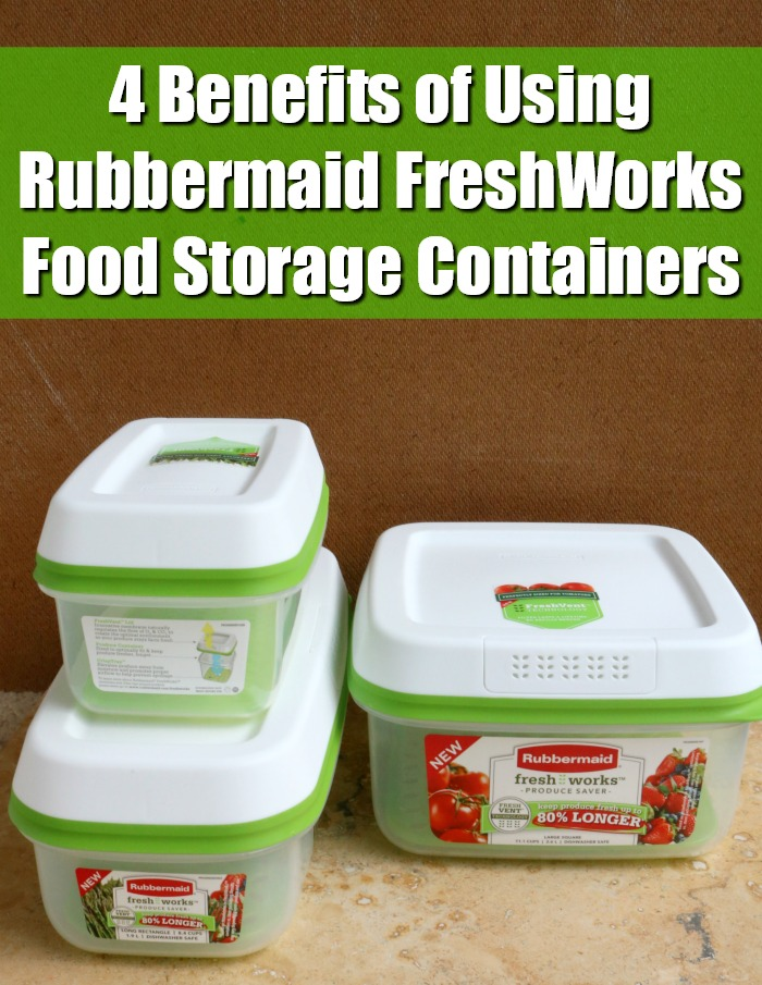 Benefits of Using Rubbermaid FreshWorks Food Storage Containers | SensiblySara.com