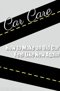How to Make an Old Car Feel Like New Again
