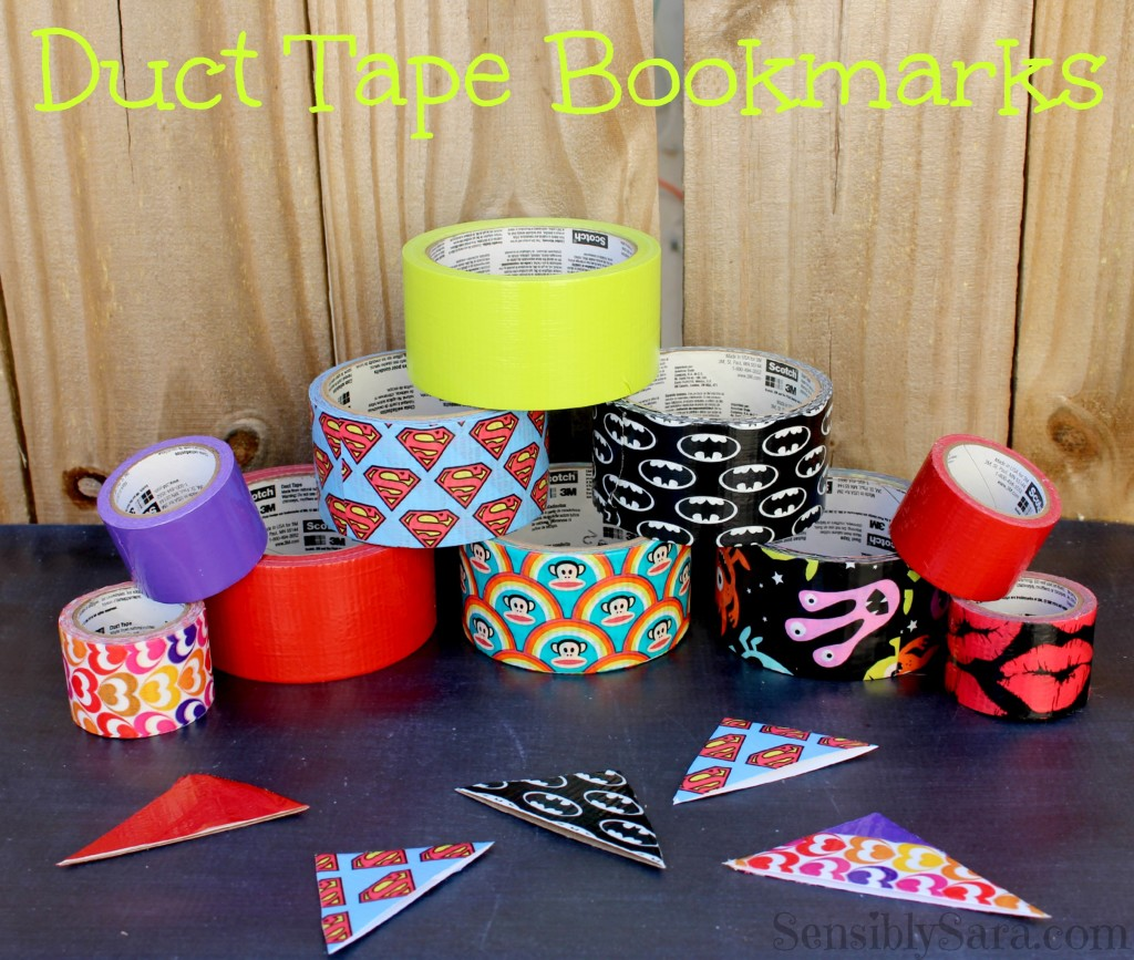 Duct Tape Bookmarks | SensiblySara.com