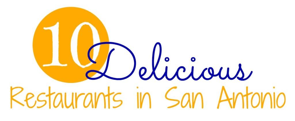 Restaurants in San Antonio | SensiblySara.com