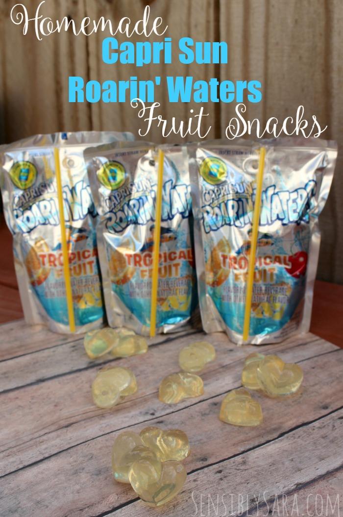Homemade Capri Sun Roarin' Waters Fruit Snacks | SensiblySara.com