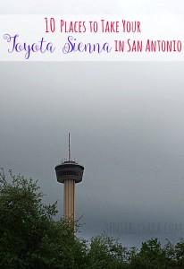 10 Places to Take Your Toyota Sienna in San Antonio