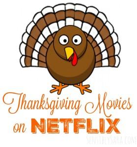 Thanksgiving Movies on Netflix #StreamTeam