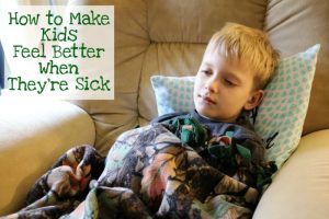 How to Make Kids Feel Better When They're Sick [AD] #SickJustGotReal