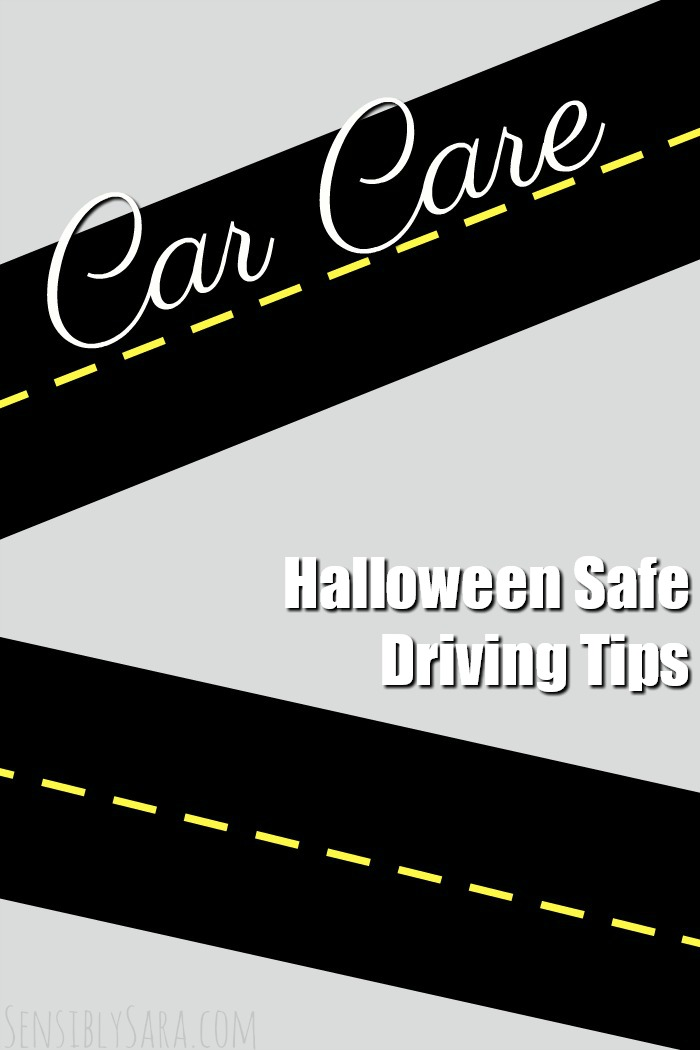 Halloween Safe Driving Tips | SensiblySara.com