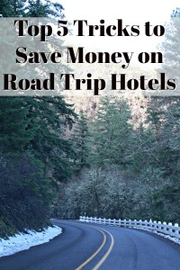 Top 5 Tricks to Save Money on Road Trip Hotels