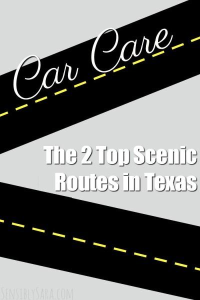 The 2 Top Scenic Routes in Texas | SensiblySara.com