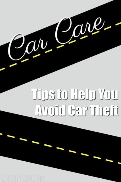 Tips to Help You Avoid Car Theft | SensiblySara.com