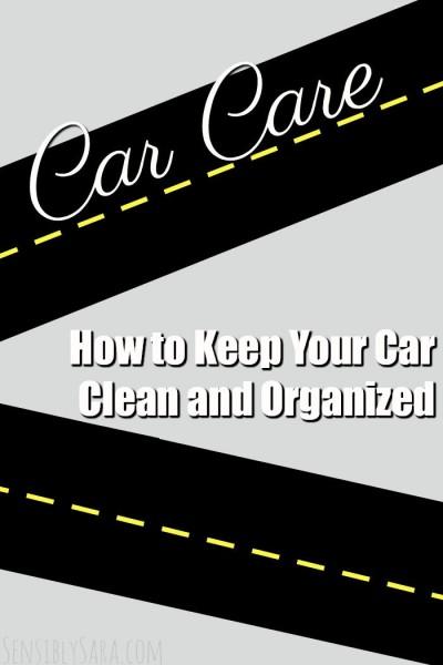 How to Keep Your Car Clean and Organized | SensiblySara.com