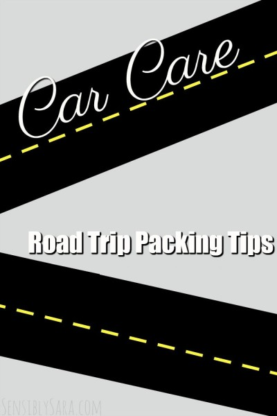 Road Trip Packing Tips | SensiblySara.com