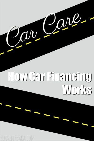 How Car Financing Works | SensiblySara.com