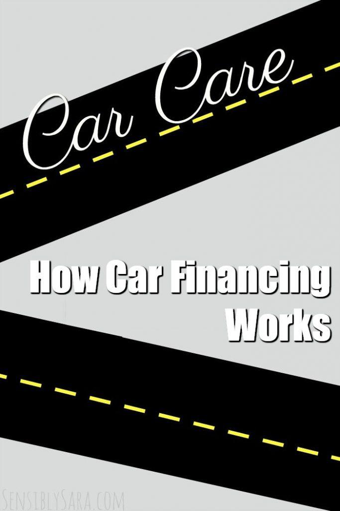 How Car Financing Works   SensiblySara.com