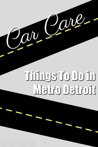 Things To Do in Metro Detroit | SensiblySara.com