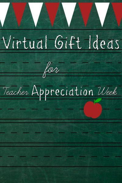 Virtual Gift Ideas for Teacher Appreciation Week